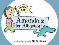 Cover image for Hooray for Amanda and her alligator!