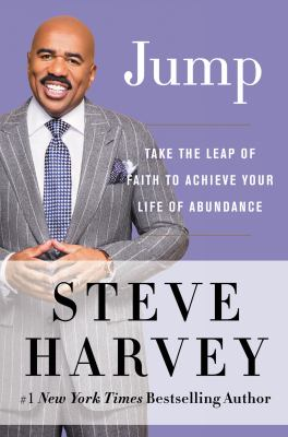 Cover image for Jump : take the leap of faith to achieve your life of abundance