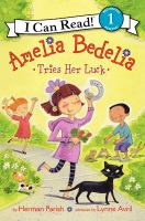 Cover image for Amelia Bedelia Tries Her Luck.