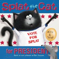 Cover image for Splat the Cat for president