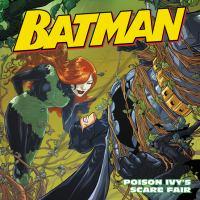 Cover image for Batman : Poison Ivy's scare fair