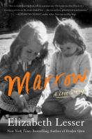 Cover image for Marrow : a love story
