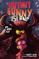 Cover image for Mutant bunny island. #2, Bad hare day
