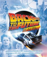 Cover image for Back to the Future : the ultimate visual history