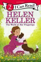 Cover image for Helen Keller : the world at her fingertips
