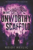 Cover image for On this unworthy scaffold