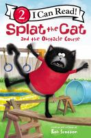 Cover image for Splat the Cat and the obstacle course
