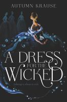 Cover image for A dress for the wicked