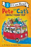 Cover image for Pete the Cat's family road trip / by Kimberly & James Dean.