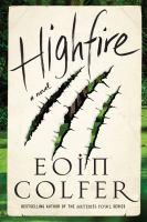 Cover image for Highfire : a novel