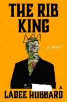 Cover image for The rib king : a novel
