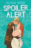 Cover image for Spoiler alert : a novel