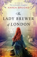 Cover image for The lady brewer of London : a novel