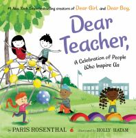 Cover image for Dear teacher : a celebration of people who inspire us