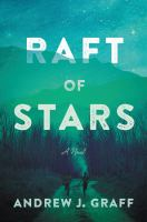Cover image for Raft of stars : a novel