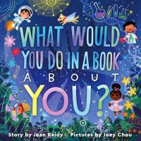 Cover image for What would you do in a book about you?