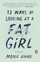 Cover image for 13 ways of looking at a fat girl
