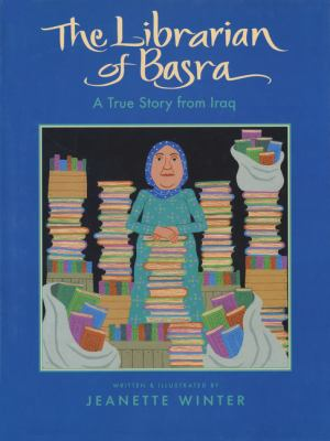 Cover image for The librarian of Basra : a true story from Iraq