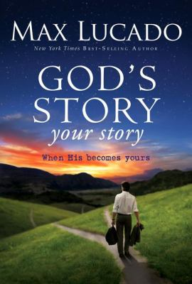 Cover image for God's story, your story : when His becomes yours