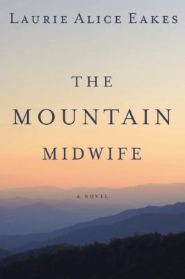 Cover image for The mountain midwife : a novel