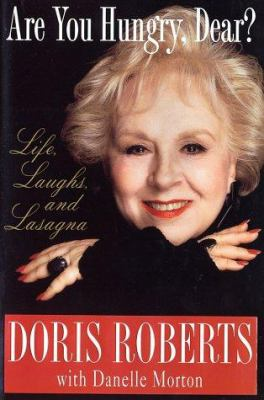 Cover image for Are you hungry, dear?: life, laughs, and lasagna