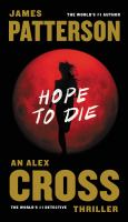 Cover image for Hope to die [large type] : the return of Alex Cross