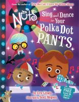 Cover image for The Nuts : sing and dance in your polka-dot pants