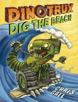 Cover image for Dinotrux dig the beach
