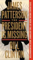 Cover image for The president is missing [large type] : a novel