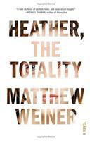 Cover image for Heather, the totality : a novel