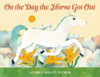 Cover image for On the day the horse got out
