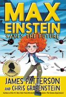 Cover image for Max Einstein saves the future