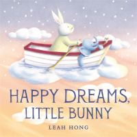 Cover image for Happy dreams, Little Bunny