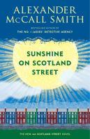 Cover image for Sunshine on Scotland Street : a 44 Scotland Street novel