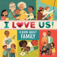 Cover image for I love us! : a book about family