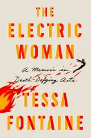 Cover image for The electric woman : a memoir in death-defying acts