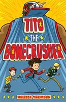 Cover image for Tito the Bonecrusher
