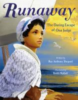 Cover image for Runaway : the daring escape of Oney Judge