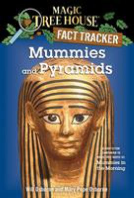 Cover image for Mummies and pyramids : a nonfiction companion to Mummies in the morning