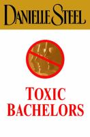 Cover image for Toxic bachelors
