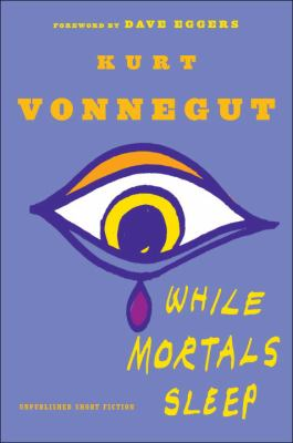 Cover image for While mortals sleep : unpublished short fiction