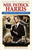Cover image for Neil Patrick Harris : choose your own autobiography