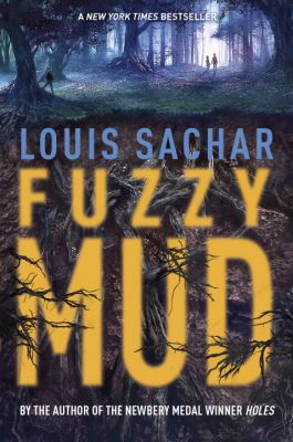 Cover image for Fuzzy mud / Louis Sachar.
