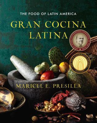 Cover image for Gran cocina latina : the food of Latin America