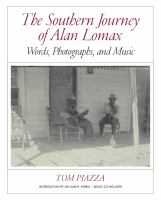 Cover image for The southern journey of Alan Lomax : words, photographs, and music