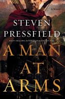 Cover image for A man at arms : a novel