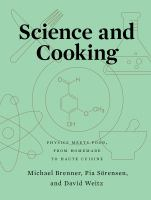 Cover image for Science and cooking : physics meets food, from homemade to haute cuisine