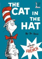 Cover image for The cat in the hat = Le chat au chapeau : in English and French