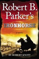 Cover image for Robert B. Parker's Ironhorse