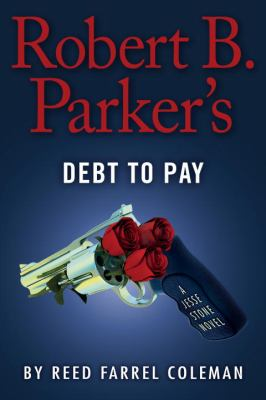 Cover image for Robert B. Parker's Debt to pay : a Jesse Stone novel